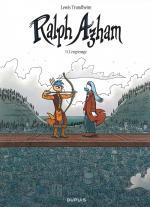 Aventure d'Heroïc-Fantasy ou thriller politique ?  Ralph Azham 11 – L'engrenage