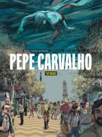 Mais que fait la police ?! Elle investit le neuvième art #2 | Pepe Carvalho, entre Barcelone et Amsterdam, non loin de l'enfer