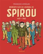 Moments clés du journal de Spirou - 1937-1985, voyage au coeur du patrimoine de la BD