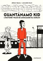 Condamné par l'absurde et pour l'exemple, huit ans de vie volée : Mohammed El-Gorani n'avait rien fait, il est pourtant devenu Guantánamo Kid