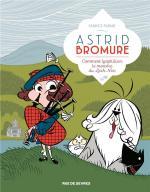 Une série d'aujourd'hui au charme vintage.  Astrid Bromure 4 – Comment lyophiliser le monstre du Loch Ness
