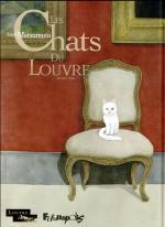 Voyage onirique dans le monde de l'Art.  Les chats du Louvre - Second tome