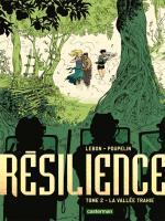 Résilience 2 : l'oasis tant espérée se révèle être un havre de… guerre entre un David décomposé entre doute et suspicion et un Goliath armé jusqu'aux dents