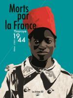 Mort par la France, un pan de l'histoire volontairement occulté.