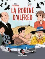 Dans un Hollywood qui faisait encore rêver, Ferdjoukh et Pitz font la lumière sur la bobine oubliée de ce cher Alfred