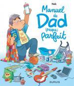 Les papas sont à la fête, les crayons de Nob et Delisle sont de sorties pour bricoler l'éloge du père parfait… ou pas tout à fait