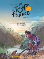 Le Tour de France fait sa bataille des nuages, sans sabre laser, juste à la force des mollets et du braquet, toujours plus haut, toujours plus loin