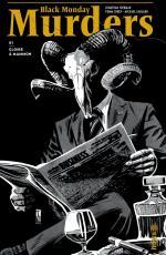 Black Monday Murders : la finance, ce n'était pas trop votre truc ? Elle va devenir votre pire cauchemar dans un livre-objet vénéneux !