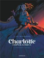 Grandeurs et misères d'une victime de la noblesse. Charlotte impératrice 1 – La princesse et l'archiduc.