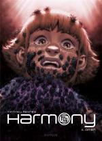 La super puissance des Indestructibles dans un thriller à la X-files.  Harmony 4 - Omen