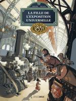 Cinq millions de visiteurs, Vingt-cinq états, un empereur et une gamine.  La fille de l'exposition universelle 1 – Paris 1855.