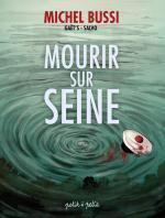 Un meurtre… huit millions de témoins. Mourir sur Seine T.1