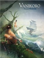 Une grande aventure sur fond de vérité historique : l'histoire de l'expédition Lapérouse. Vanikoro.