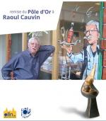 Remise du Pôle d'or à Raoul Cauvin
