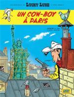 Lucky Luke, un cow-boy à Paris: je flinguerai ton nom, liberté, et plus vite que ton ombre !