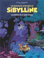 Souris, puisque c'est grave… Mais elle n'a peur de rien.  Les nouvelles aventures de Sibylline 2 – Le vampire de la lune rousse.