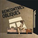 Welcome to the twilight zone.  Réalités obliques 3 - Rencontres obliques.