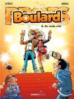 Bienvenue sur la Boulard Zone !  Boulard 6 – En mode star