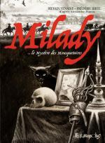 Une relecture d'un mythe.  Milady ou le mystère des Mousquetaires