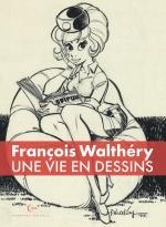 Une vie en dessin, une collection d'auteurs majeurs de la BD avec François Walthery qui ouvre la marche !  #1