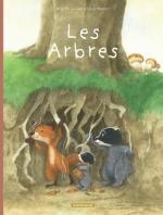 Livre didactique pour enfants à partir de 6 ans. La famille Blaireau-Renard T.2 Les arbres.