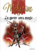 Une série qui a réussi son virage.  Mélusine 27 – La guerre sans magie