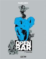 Absurde, n'est-il pas ?  Open Bar 1 - Première tournée