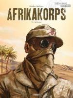 Erwin Rommel, le renard du désert.    Afrikakorps T.1 Battleaxe
