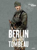 Ces jeunes hommes qui ont choisi le nazisme. Berlin sera notre tombeau T.1 Neukölln
