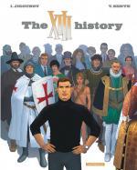 Les origines des origines des origines.  XIII 25 - The XIII history