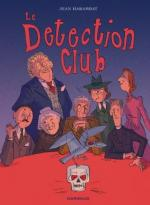 « Le crime en local clos est le seul mystère dont la raison accepte avec plaisir le défi. »  Le Detection Club