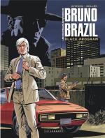 Le Lombard retrouve son ADN.                   Les nouvelles aventures de Bruno Brazil 1 - Black Program