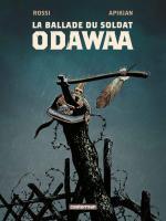 Un western dans la Der des Der.  La ballade du soldat Odawaa