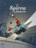 Spirou, héros sans frontière, explose le mur de Berlin sous les coups de dynamite de Flix