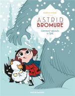 Tintin est allé au Tibet, le Tibet vient à Astrid.  Astrid Bromure 5 – Comment refroidir le yéti