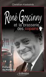 Faites entrer l'accusé.  René Goscinny et la brasserie … des copains