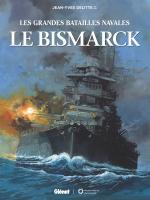 Bismarck, un jeu de cache cache de la bataille jusqu'au terrible naufrage