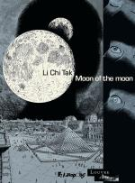 De l'art et des machines, et malgré tout, une contemplation. Moon of the moon