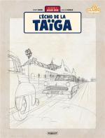 Sur les traces de Gil Jourdan.  Jacques Gipar 8 - L'écho de la Taïga (crayonnés)