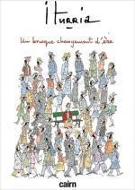 Michel Iturria ou l'art remarquable du dessin de presse.  Un brusque changement d'ère