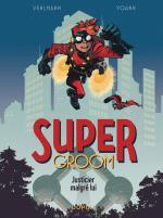 Spirou Comics, un nouveau costume et une nouvelle narration.  Spirou SuperGroom 1– Justicier malgré lui