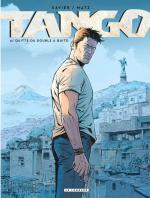 De la bonne BD d'action populaire.  Tango 4 - Quitte ou double à Quito