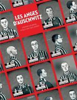Une lumière dans un camp de la mort.  Les anges d'Auschwitz