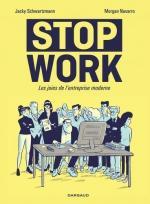 Chacun à sa place, les bureaux seront-ils bien gardés ?  Stop work, les joies de l'entreprise moderne