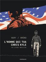 Une histoire de l'Amérique. L'homme qui tua Chris Kyle