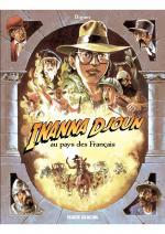 Indiana Jones, Tintin, profitez de votre retraite, la relève est assurée.  Inanna Djoun 1 - Au pays des français