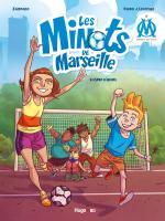 Une belle leçon de sport.  Les minots de Marseille 1 - Esprit d'équipe