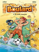 Vacances apprenantes avec Boulard ?! T'as qu'à croire !  Boulard 7 – En mode vacances