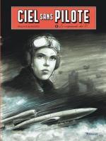 Opération Most III  Ciel sans pilote T.2 Le crépuscule des V1