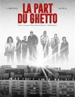 Plongée dans l'atmosphère des cités … La part du Ghetto